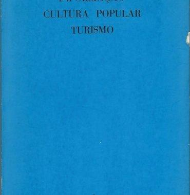 Informação Cultura Popular e Turismo: No. 3 (Agosto-Outubro, 1973)