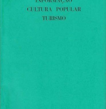 Informação Cultura Popular e Turismo: No. 2 (Abril-Junho, 1973)