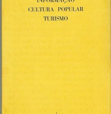 Informação Cultura Popular e Turismo: No. 1 (Janeiro-Março, 1973)