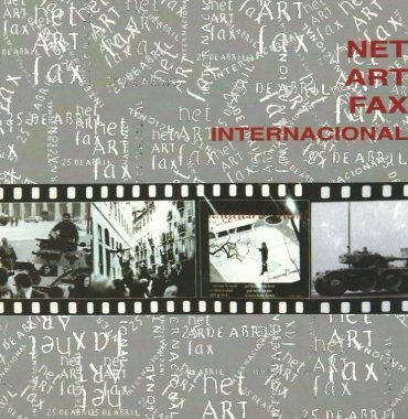 Net Art Fax Interactional 25 de Abril: 1974-1999