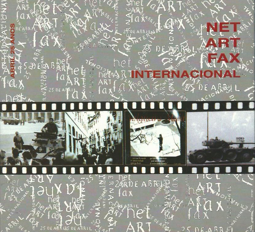 Net Art Fax Interactional 25 de Abril: 1974-1999