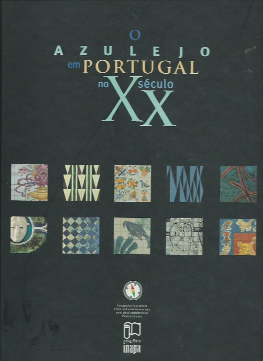 O Azulejo em Portugal no XX século
