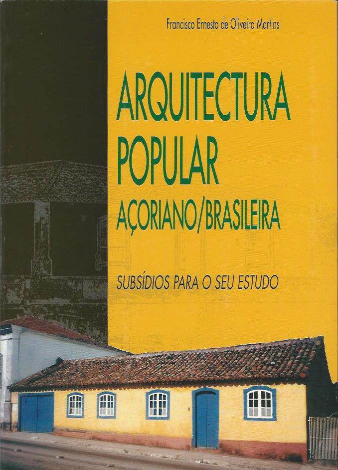 Arquitectura Popular Açoriano/Brasileira