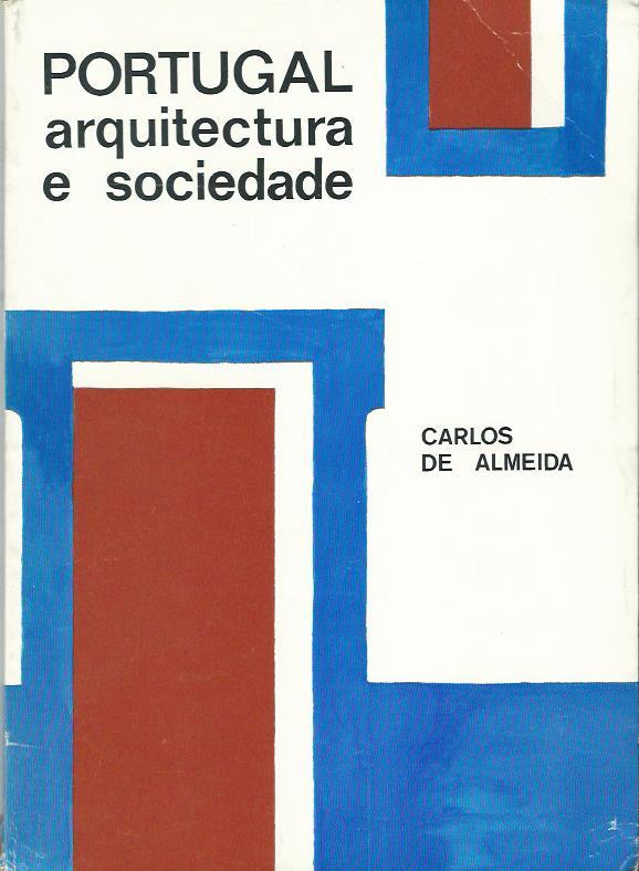 Portugal: Arquitectura e Sociedade