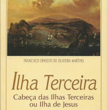 Ilha Terceira: Cabeça das Ilhas Terceiras ou Ilha de Jesus