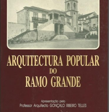 Arquitectura Popular do Ramo Grande