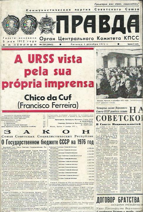 A URSS vista pela sua própria imprensa