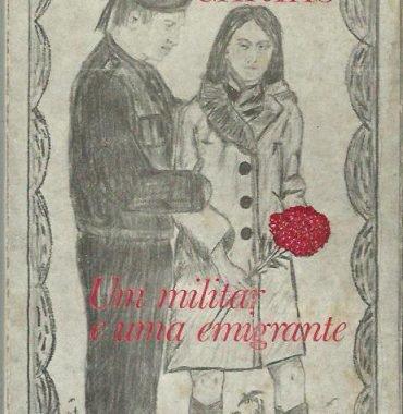 Um militar e uma emigrante