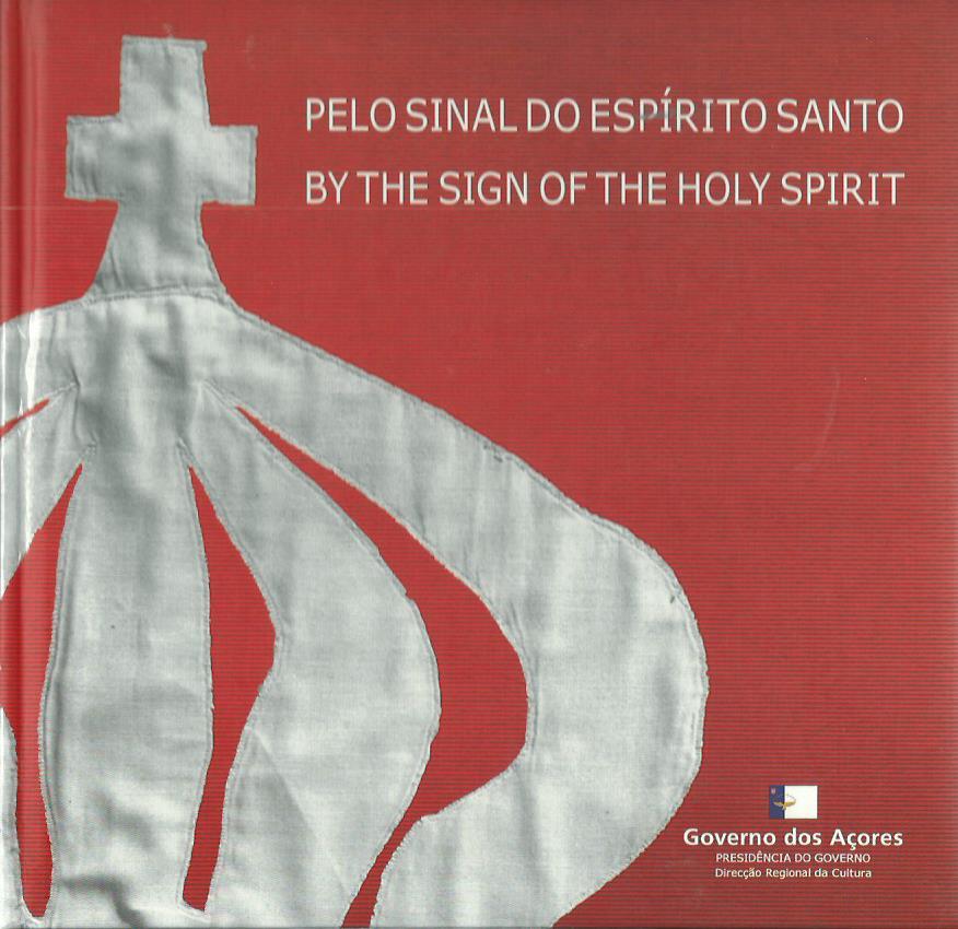 Pelo Sinal do Espírito Santo