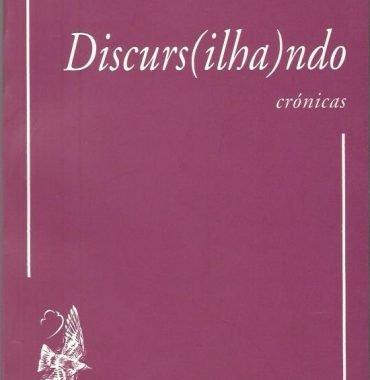 Discurs(ilha)ndo