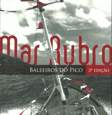 Mar Rubro: Baleeiros do Pico