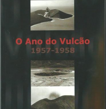 O ano do Vulcão: 1957-1958