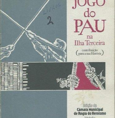O Jogo do Pau na Ilha Terceira