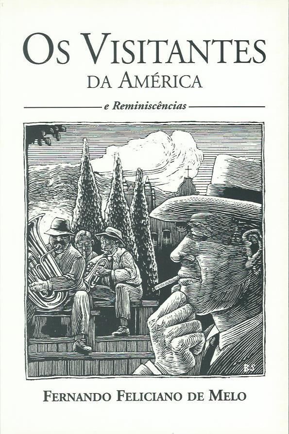 Os Visitantes da América e Reminiscências