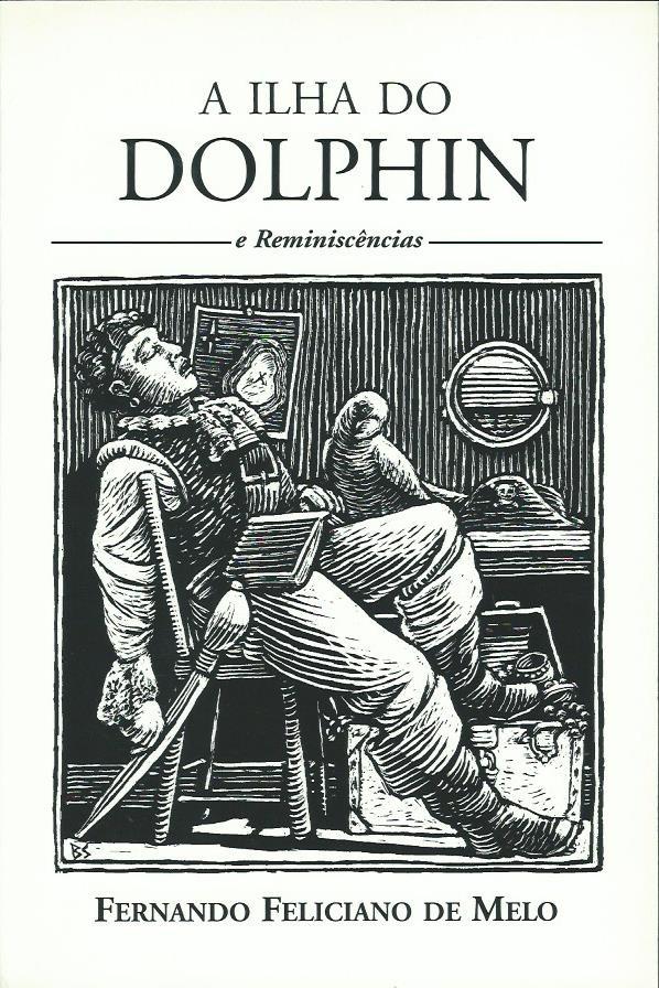 A Ilha do Dolphin e Reminiscências