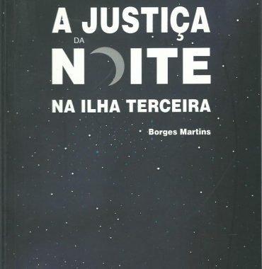 A Justiça da Noite Na Ilha de Terceira