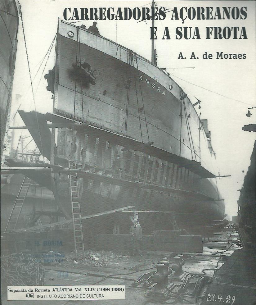 Carregadores Açoreanos e a Sua Frota: Vol. XLIV