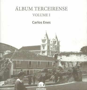 Álbum Terceirense: Volume I