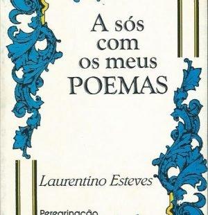 A Sós Com os Meus Poemas