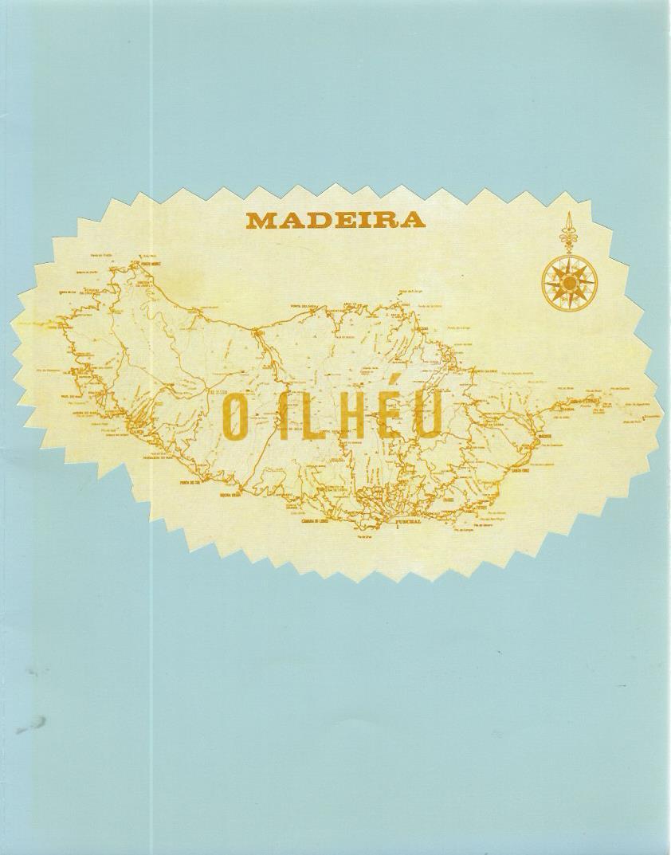 Madeira: O Ilheu