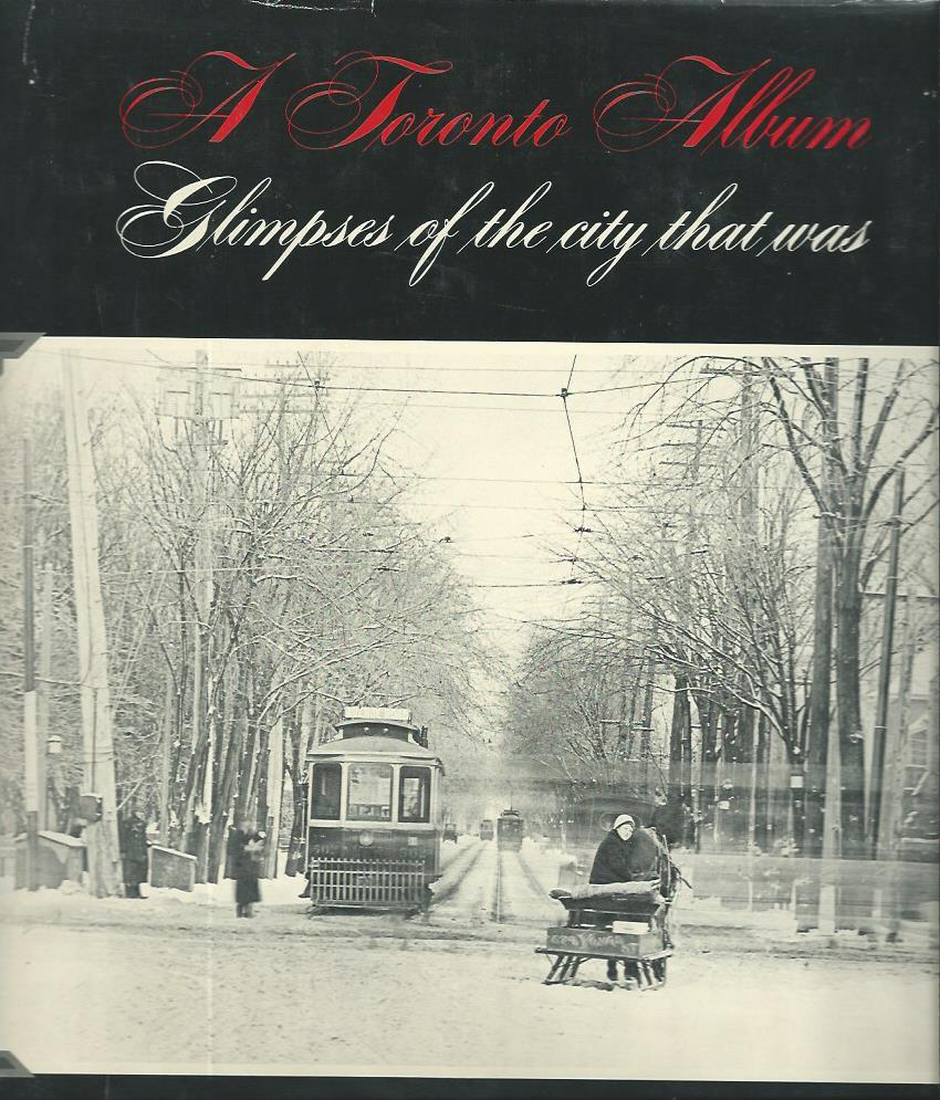 A Toronto Album: Glimpses of a City That Was