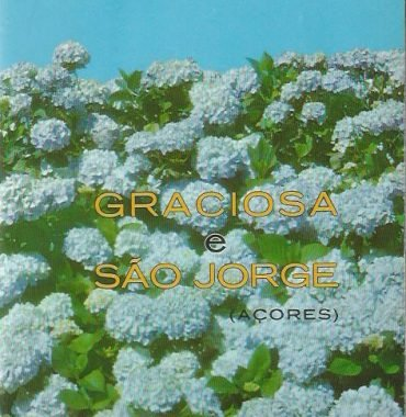 Graciosa e São Jorge: Duas Ilhas do Arquipélago