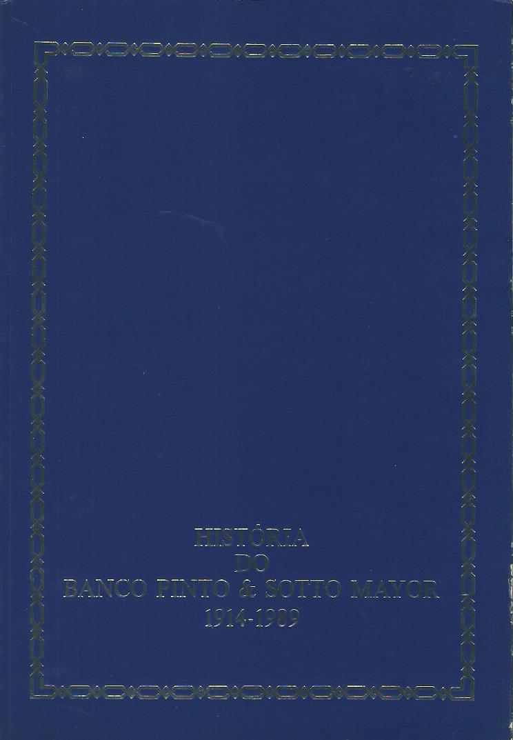 Historia Do Banco Pinto & Sotto Mayor: 1914-1989