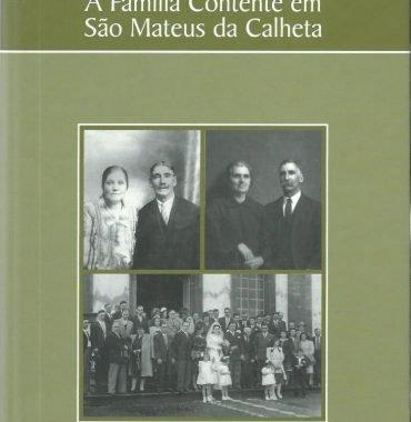 A Família Contente em São Mateus da Calheta