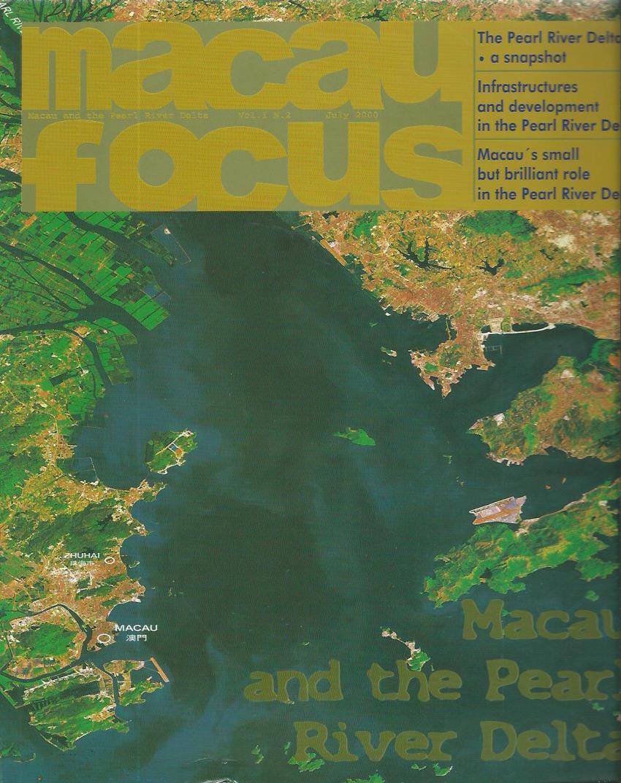 Macau and the Pearl River Delta: Vol. I N. 2