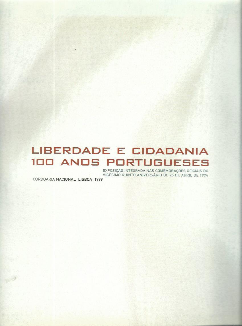 Liberdade e Cidadania: 100 Anos Portugueses