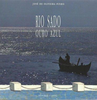 Rio Sado: Ouro Azul