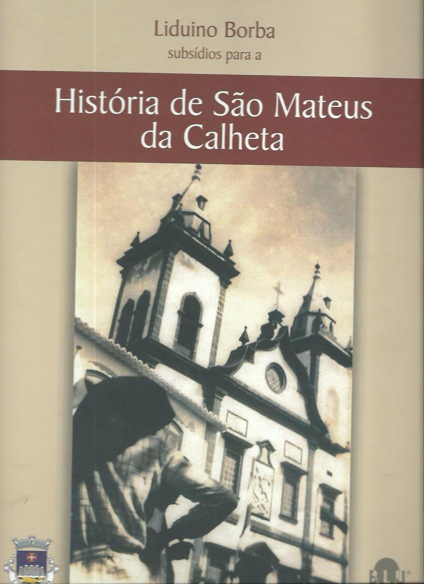 Subsídios Para a História de São Mateus de Calheta