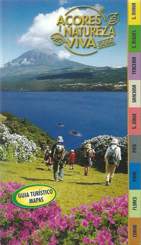 Açores Natureza Viva: Guia Turístico & Mapas