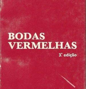 Bodas Vermelhas: 3a Edição
