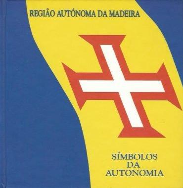 Símbolos da Autonomia: Madeira