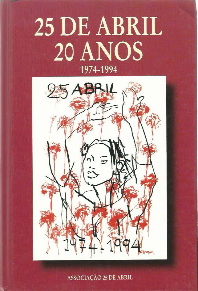25 de Abril: 20 Anos