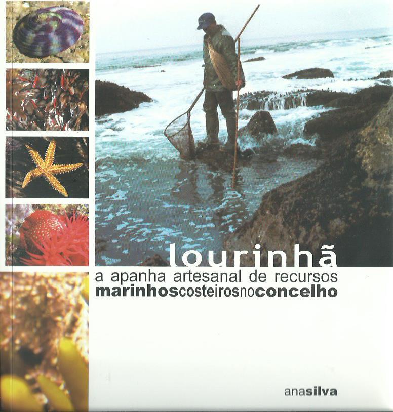 Lourinhã: A Apanha Artesanal de Recursos Marinhos Costeiros no Concelho