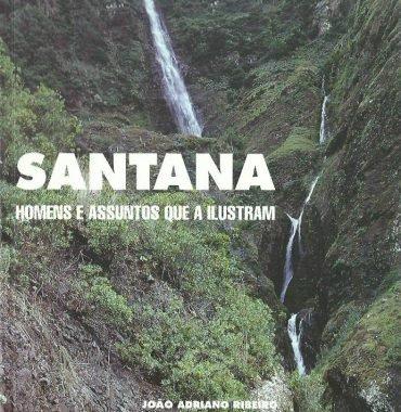 Santana: Homens e Assuntos que a Ilustram