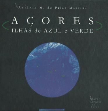 Açores: Ilhas de Azul e Verde