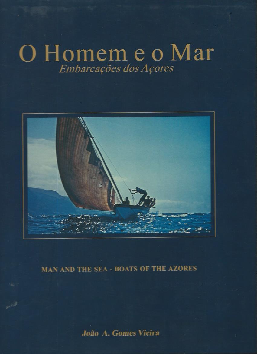 O Homem e o Mar: Embarcações does Açores