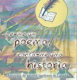 Lê-Me Um Poema, Conta-Me Uma História