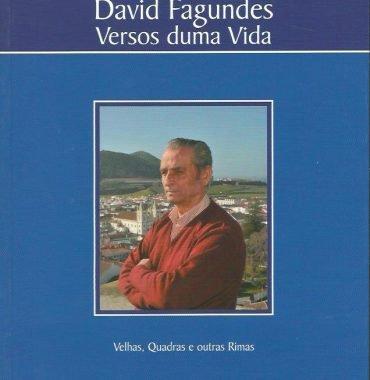 David Fagundes: Versos duma Vida
