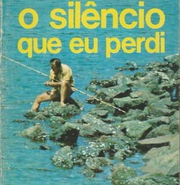 O Silêncio Que Eu Perdi