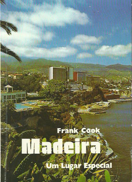 Madeira: Um Lugar Especial