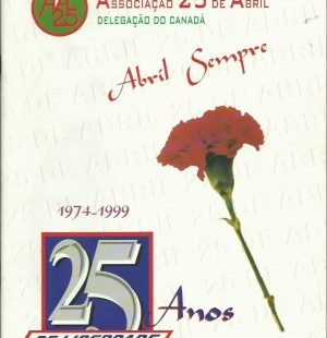 ASSOCIACAO DE 25 DE ABRIL (Delegacao do Canada): 1999