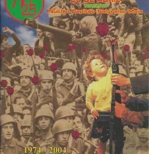 ASSOCIACAO DE 25 DE ABRIL (Delegacao do Canada): 2004
