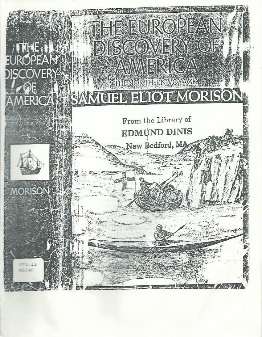THE EUROPEAN DISCOVERY OF AMERICA by Samuel Eliot Morison