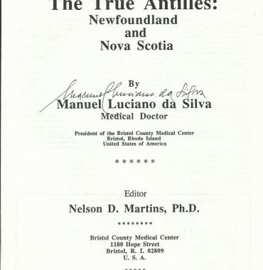 THE TRUE ANTILLES—NEWFOUNDLAND & NOVA SCOTIA by Dr. Manuel Luciano da Silva, January 1987
