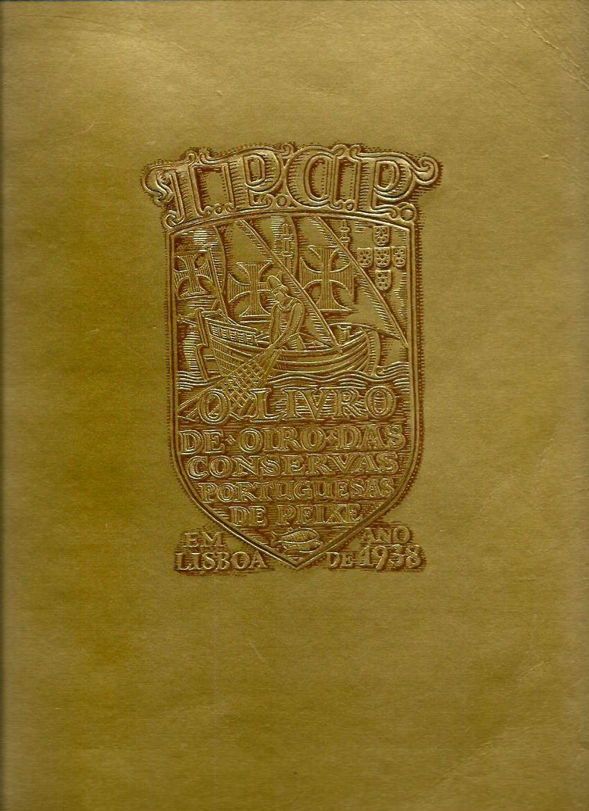 O Livro de Oiro Das Conservas Portuguesas de Peixe em Lisboa