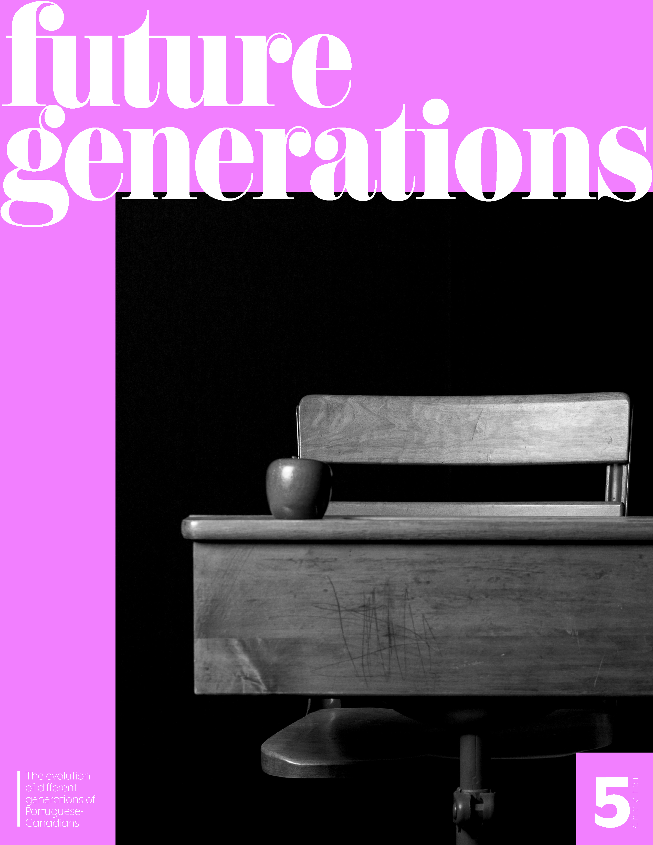 CHAPTER 5: Future Generations